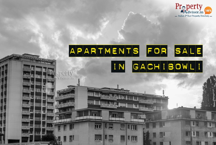 Apartments for Sale in Gachibowli at Fair Price