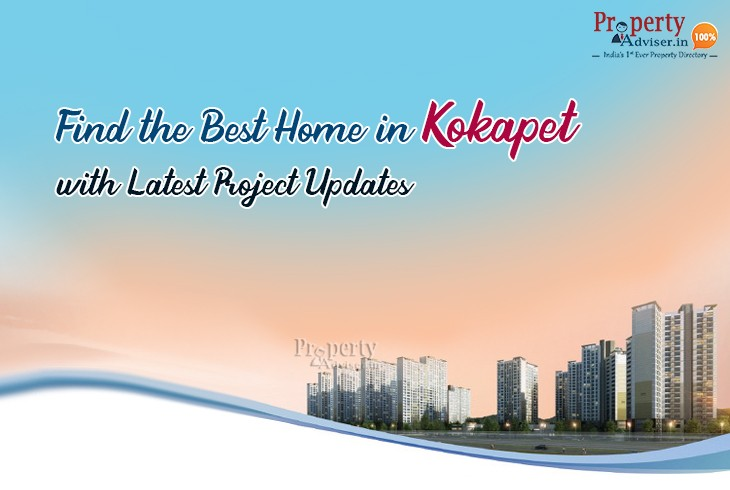 Find The Best Home In Kokapet With Latest Project Updates