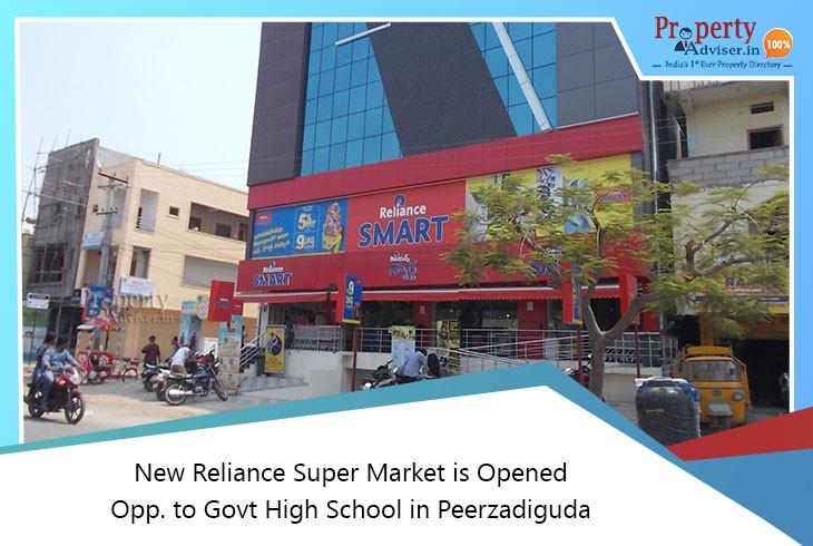 New Reliance Super Market Opened Opp. Govt High School in Peerzadiguda
