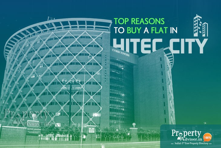Top Reasons To Buy A Flat In Hitec City