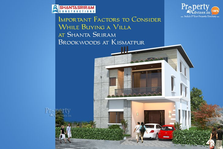 factors-consider-buying-villa-shanta-sriram-brookwoods