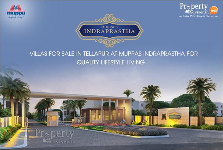 Affordable Muppas Indraprastha Villas for Sale in Tellapur