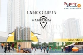 Enjoy With Dynamic Lifestyles in Lanco Hills 8LH Apartment at Manikonda