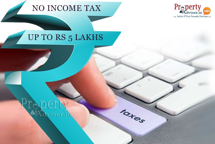 No Income tax up to 5 Lakhs - Property Adviser