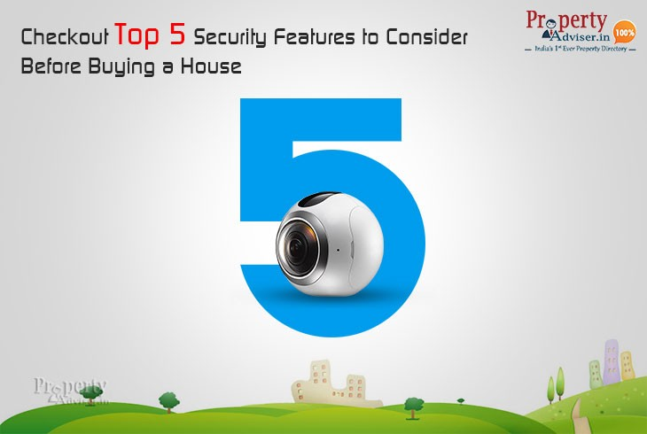 Checkout Top 5 Security Features to Consider Before Buying a House