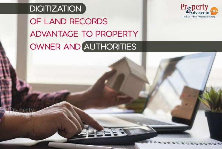 Digitization of Land Records - Advantage to Property owner and Authorities