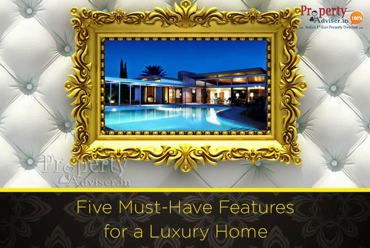 five-must-have-features-for-luxury-home