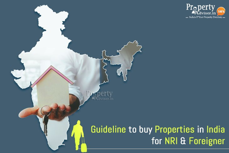 Guideline to buy Properties in India for NRI and Foreigner
