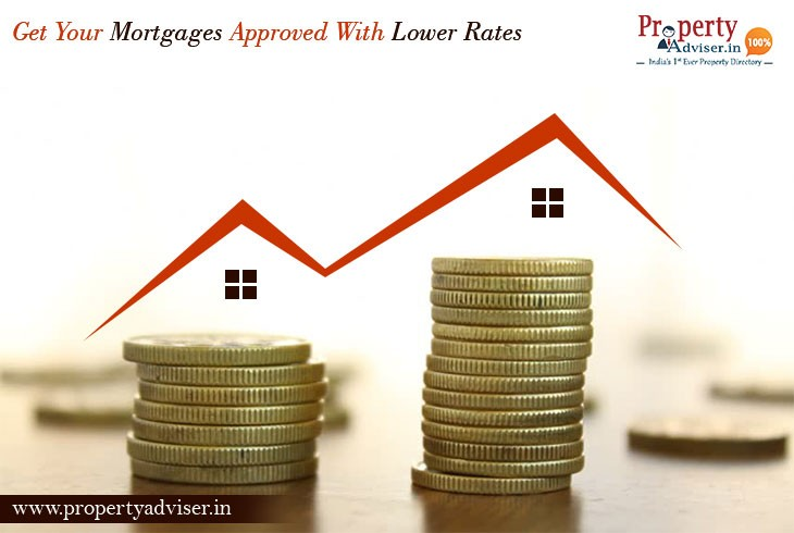 Get your Mortgages Approved With Lower Rates