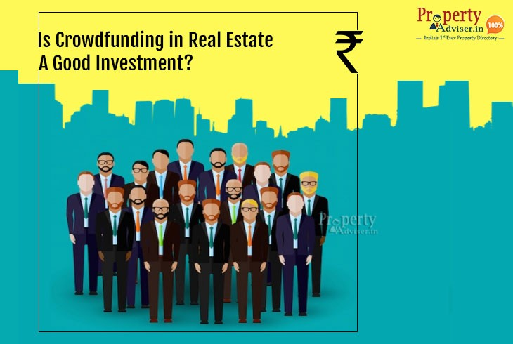 Is Crowd funding in Real Estate a Good Investment?