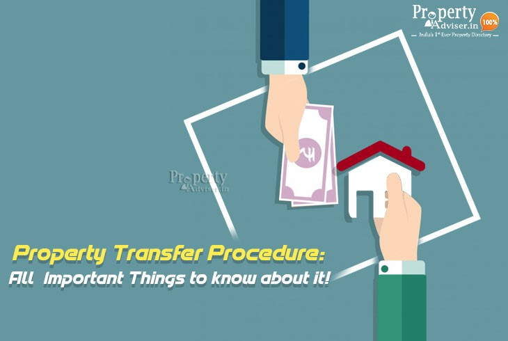 property-transfer-procedure-all-important-things-to-know-about-it