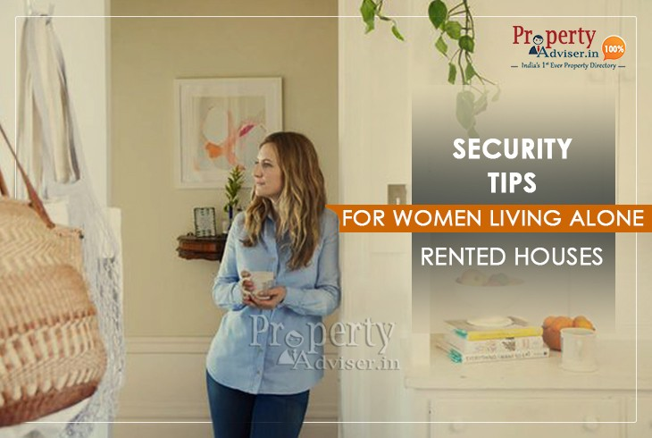 Top 8 Security Tips for Women Who Live Alone in Rented Houses