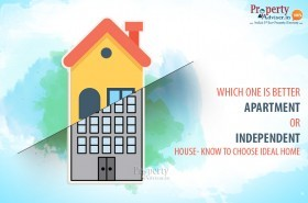 Which one is better Apartment or Individual House- Know to Choose Ideal Home