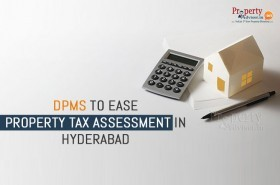 dpms-to-ease-property-tax-assessment-in-hyderabad
