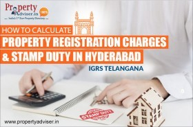 IGRS Telangana Property Registration Charges & Stamp Duty in Hyderabad